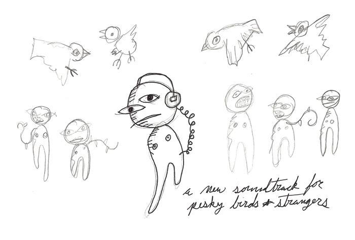 a new soundtrack for pesky birds and strangers