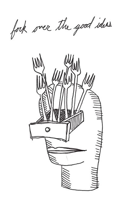 fork over the good ideas