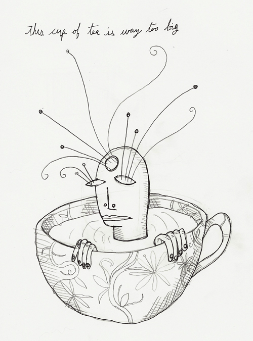 this cup of tea is way too big