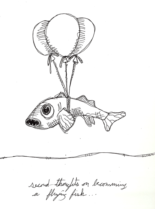 second thoughts on becoming a flying fish