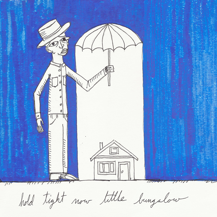 hold tight now little bungalow