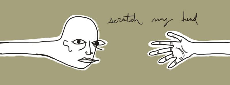 scratch my head