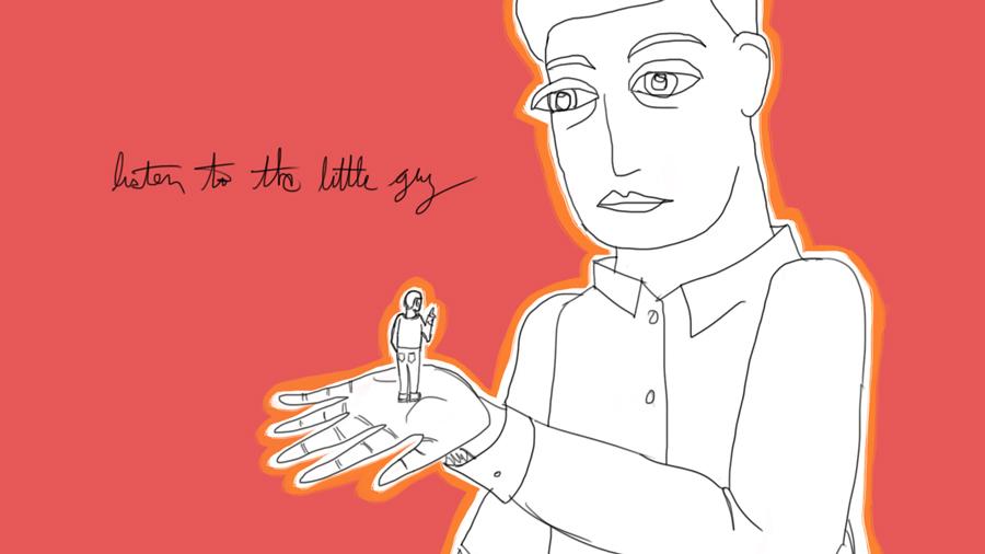 listen to the little guy