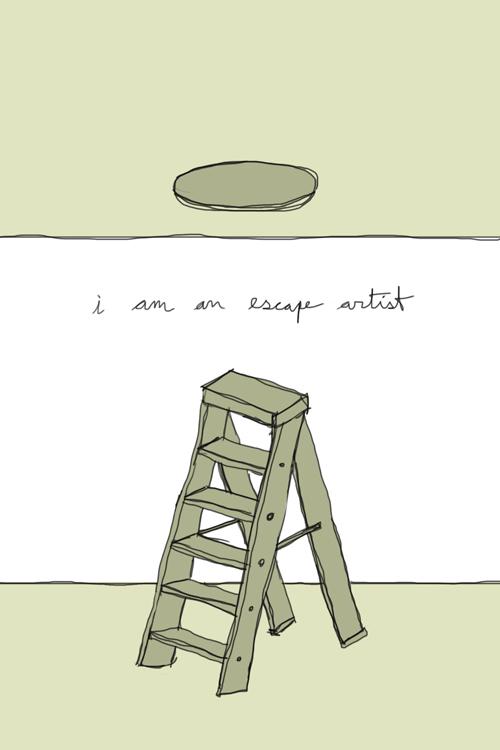 i am an escape artist