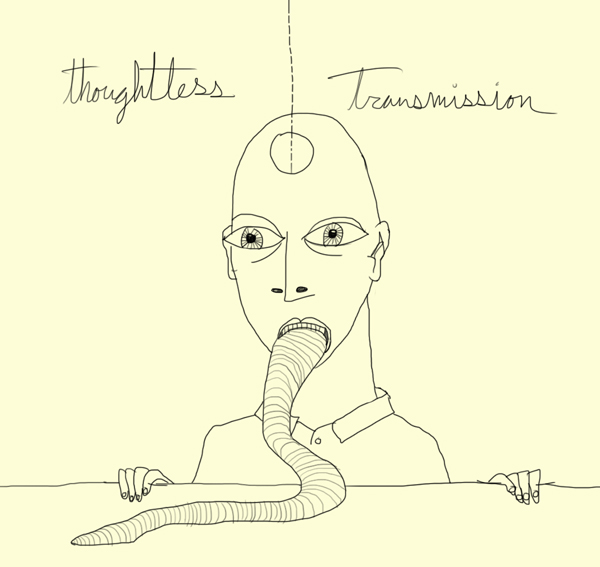 thoughtless transmission